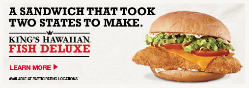 King's Hawaiian® Fish Deluxe - a Sandwich that took two states to make.