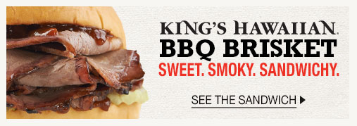Kings Hawaiian BBQ Brisket - Sweet. Smoky. Sandwichy.