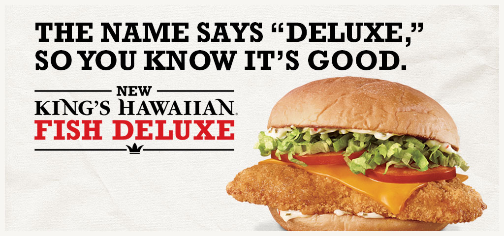KING'S HAWAIIAN Fish Deluxe