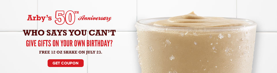 Arby's 50th Anniversary: Who says you cant give gift on your own birthday? Free12oz shake on July 23